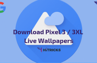 [Download] Google Pixel 3 Live Wallpapers Port (Android 6.0+)