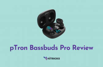pTron Bassbuds Pro Review: Doesn't feel like a cheap TWS at all