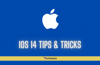 Best iOS 14 Tips and Tricks that You should Try
