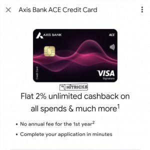 GUIDE: How to get Axis Ace Credit Card?