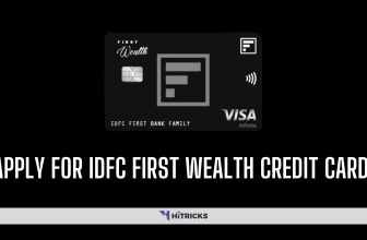 How to apply for IDFC First Wealth Lifetime Free Credit Card?