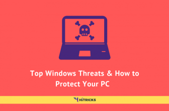 Top Windows Threats and How to Protect Your PC