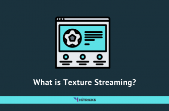 What is Texture Streaming?