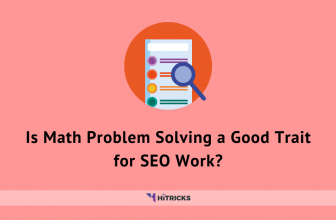 Is Math Problem Solving a Good Trait for SEO Work