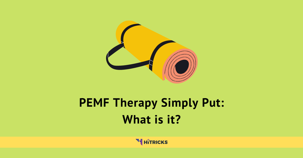 PEMF Therapy Simply Put: What is it?