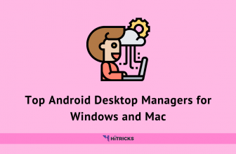 Top 5 Android Desktop Managers for Windows and Mac