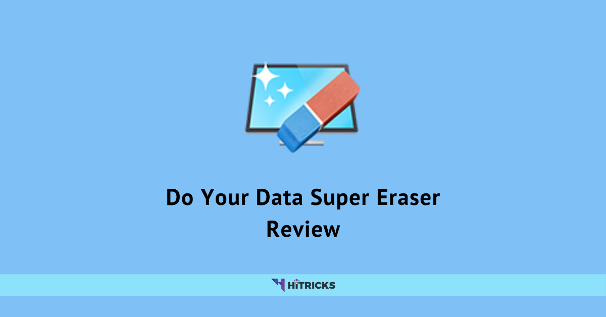 DoYourData Super Eraser Review: Just Awesome