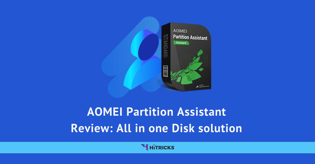 AOMEI Partition Assistant Review: All in one Disk solution